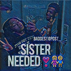 sisterneeded freetoedit
