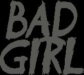 bad girl badgirl phrases phrase